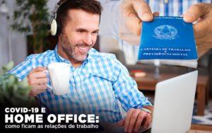 Covid 19 E Home Office: Como Ficam As Relações De Trabalho Notícias E Artigos Contábeis Notícias E Artigos Contábeis - Ressul Contabilidade e Assessoria | Contabilidade em São Paulo