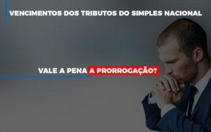Vale A Pena A Prorrogacao Dos Investimentos Dos Tributos Do Simples Nacional Notícias E Artigos Contábeis Notícias E Artigos Contábeis - Ressul Contabilidade e Assessoria | Contabilidade em São Paulo