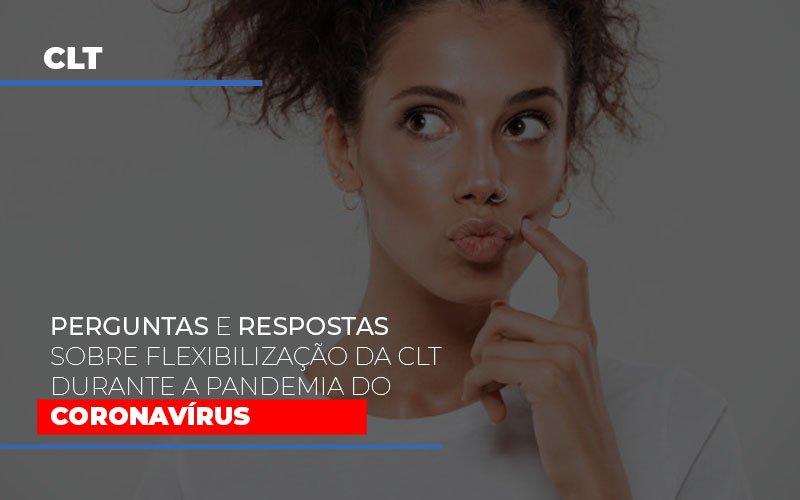 Perguntas E Respostas Sobre Flexibilizacao Da Clt Durante A Pandemia Do Coronavirus Notícias E Artigos Contábeis Notícias E Artigos Contábeis - Ressul Contabilidade e Assessoria | Contabilidade em São Paulo