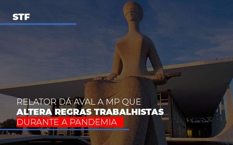 Stf Relator Da Aval A Mp Que Altera Regras Trabalhistas Durante A Pandemia Notícias E Artigos Contábeis Notícias E Artigos Contábeis - Ressul Contabilidade e Assessoria | Contabilidade em São Paulo