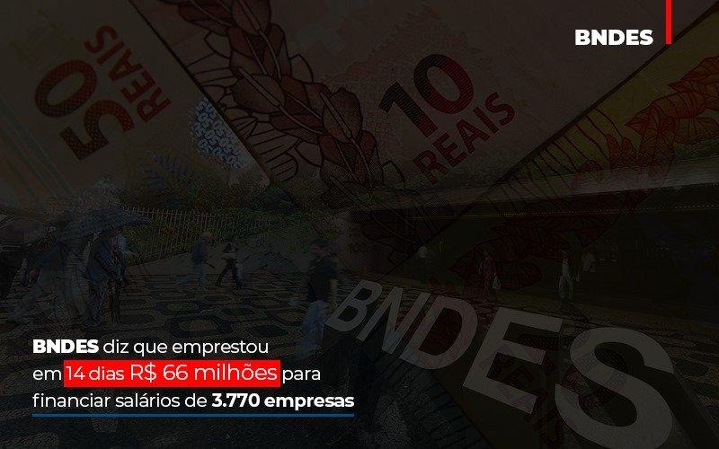 Bndes Dis Que Emprestou Em 14 Dias Rs 66 Milhoes Para Financiar Salarios De 3770 Empresas Contabilidade No Itaim Paulista Sp | Abcon Contabilidade Notícias E Artigos Contábeis Notícias E Artigos Contábeis - Ressul Contabilidade e Assessoria | Contabilidade em São Paulo