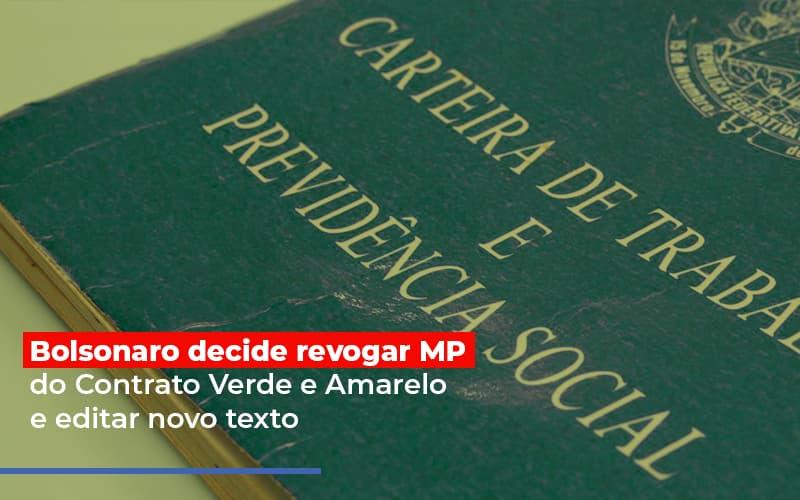 Bolsonaro Decide Revogar Mp Do Contrato Verde E Amarelo E Editar Novo Texto Notícias E Artigos Contábeis Notícias E Artigos Contábeis - Ressul Contabilidade e Assessoria | Contabilidade em São Paulo