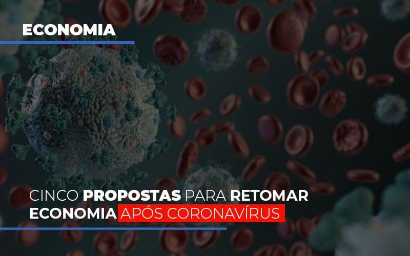 Cinco Propostas Para Retomar Economia Apos Coronavirus Notícias E Artigos Contábeis Notícias E Artigos Contábeis - Ressul Contabilidade e Assessoria | Contabilidade em São Paulo