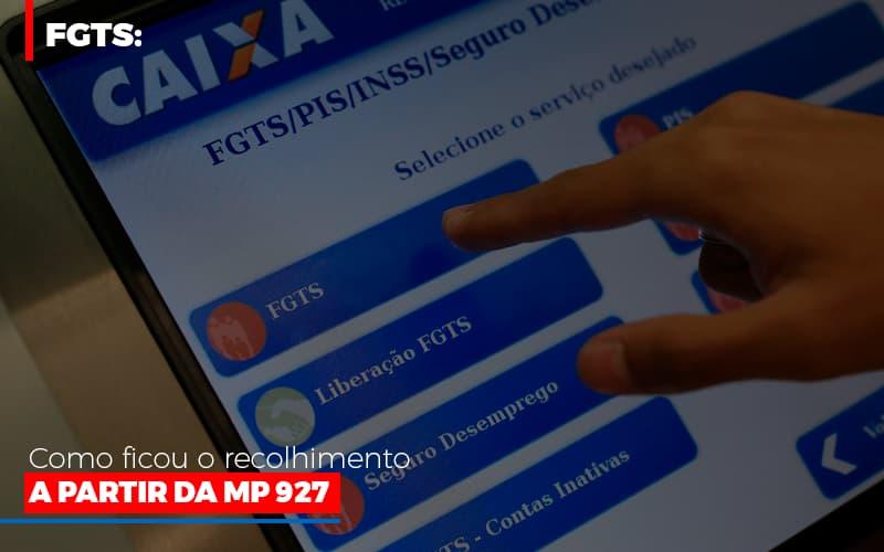 Fgts Como Ficou O Recolhimento A Partir Da Mp 927 Notícias E Artigos Contábeis Notícias E Artigos Contábeis - Ressul Contabilidade e Assessoria | Contabilidade em São Paulo