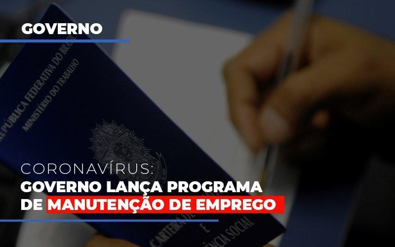 Governo Lanca Programa De Manutencao De Emprego Notícias E Artigos Contábeis Notícias E Artigos Contábeis - Ressul Contabilidade e Assessoria | Contabilidade em São Paulo