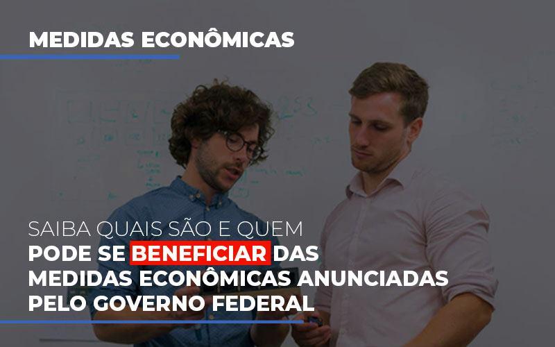 Medidas Economicas Anunciadas Pelo Governo Federal Notícias E Artigos Contábeis Notícias E Artigos Contábeis - Ressul Contabilidade e Assessoria | Contabilidade em São Paulo