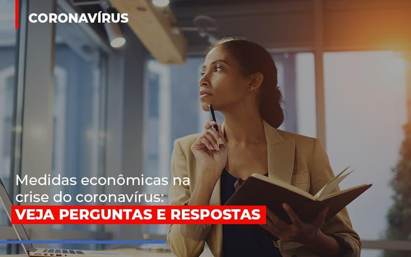 Medidas Economicas Na Crise Do Corona Virus Notícias E Artigos Contábeis Notícias E Artigos Contábeis - Ressul Contabilidade e Assessoria | Contabilidade em São Paulo