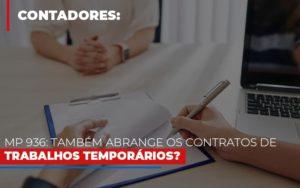 Mp 936 Tambem Abrange Os Contratos De Trabalhos Temporarios Notícias E Artigos Contábeis Notícias E Artigos Contábeis - Ressul Contabilidade e Assessoria | Contabilidade em São Paulo