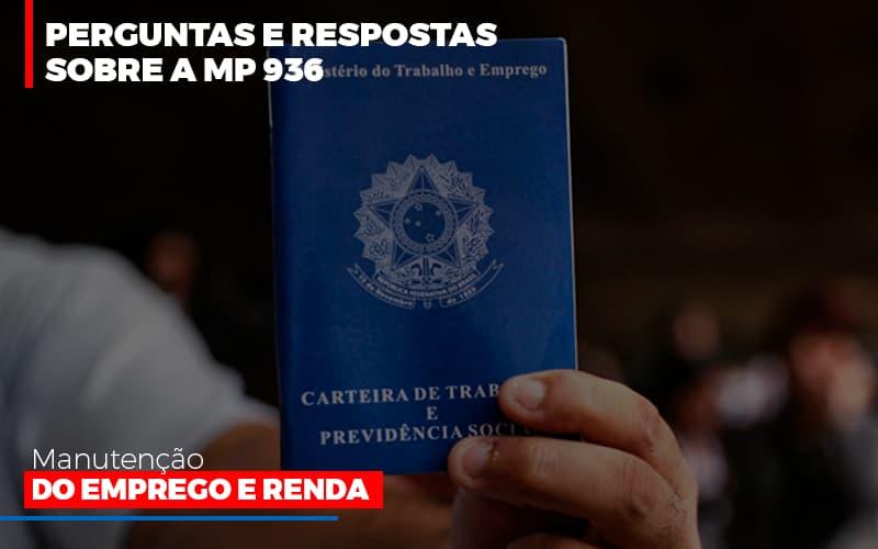 Perguntas E Respostas Sobre A Mp 936 Manutencao Do Emprego E Renda Notícias E Artigos Contábeis Notícias E Artigos Contábeis - Ressul Contabilidade e Assessoria | Contabilidade em São Paulo