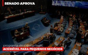 Senado Aprova Programa De Credito Mais Acessivel Para Pequenos Negocios Notícias E Artigos Contábeis Notícias E Artigos Contábeis - Ressul Contabilidade e Assessoria | Contabilidade em São Paulo