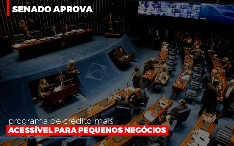 Senado Aprova Programa De Credito Mais Acessivel Para Pequenos Negocios Notícias E Artigos Contábeis Notícias E Artigos Contábeis - Ressul Contabilidade e Assessoria   Contabilidade em São Paulo
