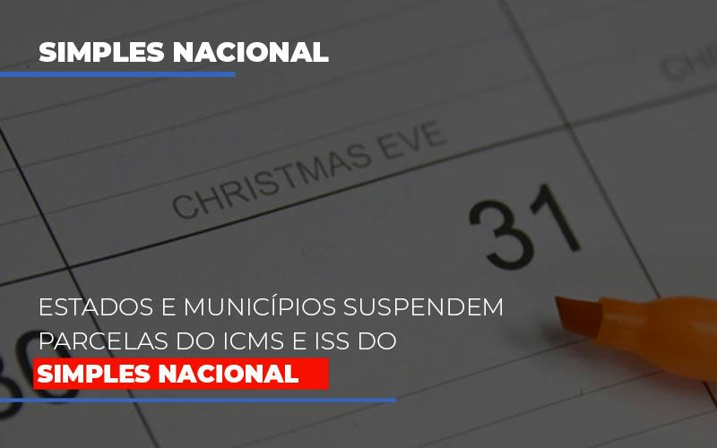 Suspensao De Parcelas Do Icms E Iss Do Simples Nacional Notícias E Artigos Contábeis Notícias E Artigos Contábeis - Ressul Contabilidade e Assessoria | Contabilidade em São Paulo