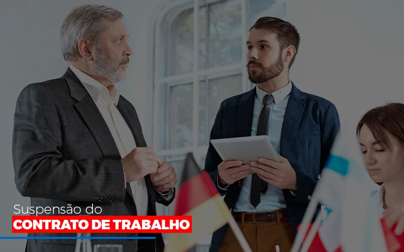 Suspensão Do Contrato De Trabalho Notícias E Artigos Contábeis Notícias E Artigos Contábeis - Ressul Contabilidade e Assessoria | Contabilidade em São Paulo