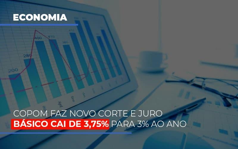 Copom Faz Novo Corte E Juro Basico Cai De 375 Para 3 Ao Ano Notícias E Artigos Contábeis Notícias E Artigos Contábeis - Ressul Contabilidade e Assessoria   Contabilidade em São Paulo