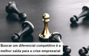 Diferencial Competitivo Do Que A Sua Empresa Precisa Na Crise Notícias E Artigos Contábeis Notícias E Artigos Contábeis - Ressul Contabilidade e Assessoria | Contabilidade em São Paulo