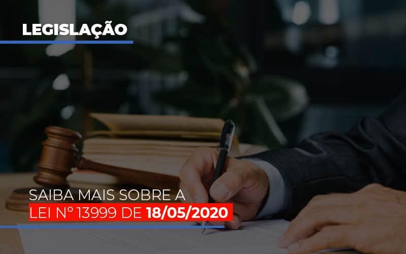 Lei N 13999 De 18 05 2020 Notícias E Artigos Contábeis Notícias E Artigos Contábeis - Ressul Contabilidade e Assessoria | Contabilidade em São Paulo