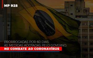 Mp 928 Prorrogadas Por 60 Dias As Medidas Provisorias Adotadas Pelo Governo No Combate Ao Coronavirus Notícias E Artigos Contábeis Notícias E Artigos Contábeis - Ressul Contabilidade e Assessoria | Contabilidade em São Paulo