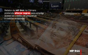 Relator Da Mp 944 Na Camara Pretende Alterar Regras Para Ampliar Acesso Ao Credito De Pequenas E Medias Empresas Notícias E Artigos Contábeis Notícias E Artigos Contábeis - Ressul Contabilidade e Assessoria | Contabilidade em São Paulo