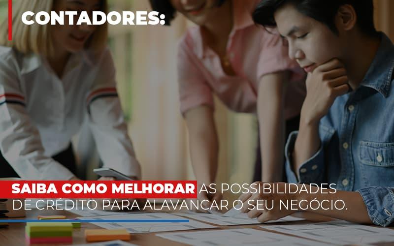 Saiba Como Melhorar As Possibilidades De Crédito Para Alavancar O Seu Negócio Notícias E Artigos Contábeis Notícias E Artigos Contábeis - Ressul Contabilidade e Assessoria | Contabilidade em São Paulo