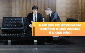 A Mp 905 Foi Revogada Confira O Que Mudou E O Que Nao Notícias E Artigos Contábeis Notícias E Artigos Contábeis - Ressul Contabilidade e Assessoria | Contabilidade em São Paulo