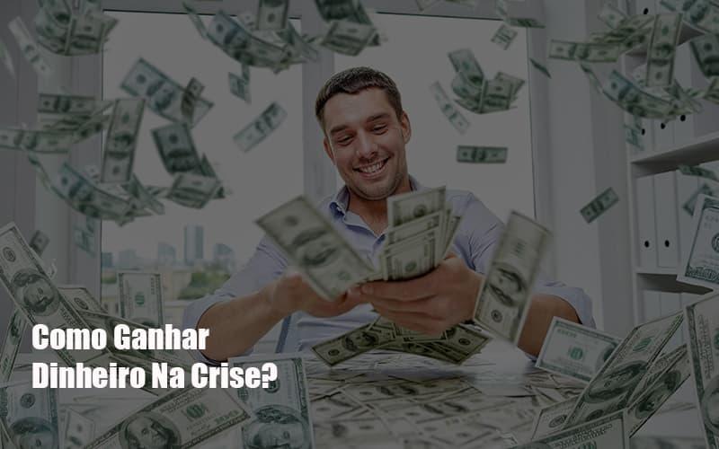 Como Ganhar Dinheiro Na Crise Notícias E Artigos Contábeis Notícias E Artigos Contábeis - Ressul Contabilidade e Assessoria | Contabilidade em São Paulo
