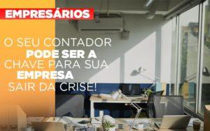 Contador E Peca Chave Na Retomada De Negocios Pos Pandemia Notícias E Artigos Contábeis Notícias E Artigos Contábeis - Ressul Contabilidade e Assessoria | Contabilidade em São Paulo