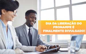 Dia Da Liberacao Do Pronampe E Finalmente Divulgado Notícias E Artigos Contábeis Notícias E Artigos Contábeis - Ressul Contabilidade e Assessoria | Contabilidade em São Paulo