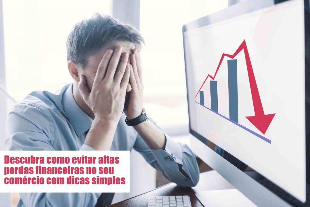 Perdas Financeiras Voce Sabe Como Evitar Notícias E Artigos Contábeis Notícias E Artigos Contábeis - Ressul Contabilidade e Assessoria | Contabilidade em São Paulo
