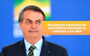 Bolsonaro Sanciona Mp Que Permite Reducao De Jornada E Salario Notícias E Artigos Contábeis Notícias E Artigos Contábeis - Ressul Contabilidade e Assessoria | Contabilidade em São Paulo