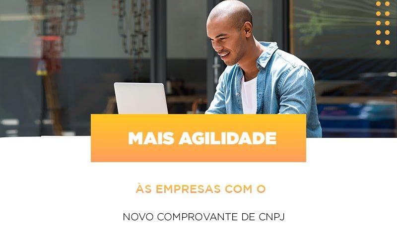 Mais Agilidade As Empresa Com O Novo Comprovante De Cnpj Notícias E Artigos Contábeis Notícias E Artigos Contábeis - Ressul Contabilidade e Assessoria | Contabilidade em São Paulo